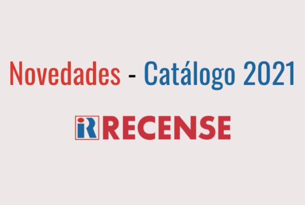 Novedades Catálogo Recense 2021